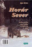 Horár Sever 4. .diel Lesníkova spoveď