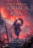 Horiaca ríša - Bohatier(Kniha tretia)
