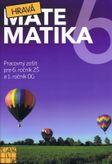 Hravá matematika 6 - Pracovný zošit pre 6. ročník ZŠ a 1. ročník OG