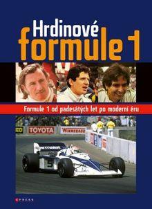 Hrdinové Formule 1 - Formule 1 od padesátých let po moderní éru