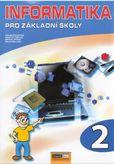 Informatika pro základní školy 2.díl