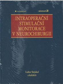 Intraoperační stimulační monitorace v neurochirurgii