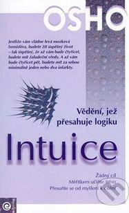 Intuice - Vědění, jež přesahuje logiku
