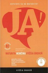 JA! Nová maturita - Nemčina - Vyššia úroveň B2 (+CD)