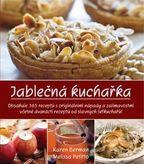 Jablečná kuchařka - Obsahuje 365 receptů s originálními nápady a zjímavostmi