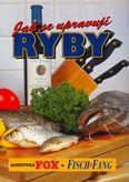 Jak se upravují ryby