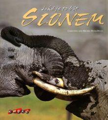 Jaké je to být slonem