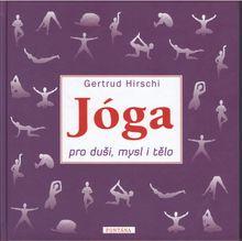 Jóga pro duši, mysl i tělo
