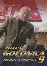Jozef Golonka - Rebel s číslom 9