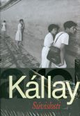 Kallay - Súvislosti