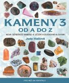 Kameny 3 od A do Z (Nová generace kamenů k léčení a duchovní alchymii)