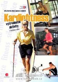 Kardiofitness - Vytrvalostní aktivity v každém věku