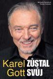 Karel Gott zůstal svůj