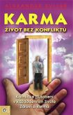 Karma 1 - Život bez konfliktů