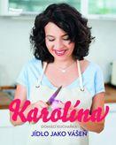 Karolína - Domácí kuchařka - Jídlo jako