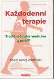 Každodenní terapie - Tradiční čínská medicína v praxi