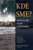 Kde sme? Mentalne mapy Slovenska