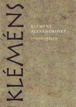 Kléméns Alexandryjský - Pobídka Řekům