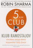 Klub ranostajov - Ovládni svoje ráno, pozdvihni svoj život