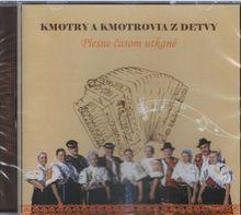 Kmotry a Kmotrovia z Detvy - Piesne časom utkané CD