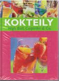 Kokteily - Hig Ball, Caipiriňa & Co.