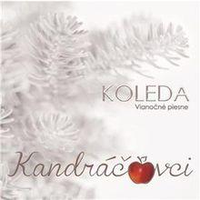 Koleda / Vianočné piesne Kandráčovci CD
