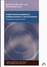Kompetentná kombinácia farmakoterapie a psychoterapie