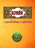 Korán s vysvetlivkami a výkladom