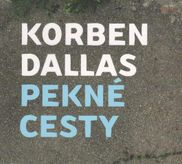 KORBEN DALLAS - PEKNE CESTY - CD