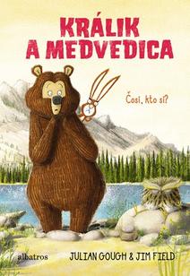 Králik a medvedica 3: Čosi, kto si?
