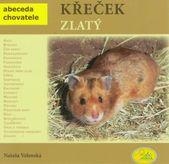 Křeček zlatý - abeceda chovatele
