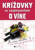 Krížovky so zaujímavosťami o víne