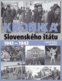 Kronika Slovenského štátu 1939 - 1941