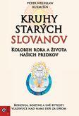 Kruhy starých Slovanov - Kolobeh roka a života našich predkov