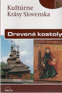 Kultúrne Krásy Slovenska Drevené kostoly