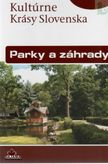 Kultúrne Krásy Slovenska Parky a záhrady