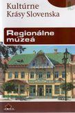 Kultúrne Krásy Slovenska Regioálne múzeá