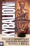 Kybalion - Tři zasvědcenci