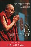Léčivá síla meditace - Jeho svátost Dalajlama