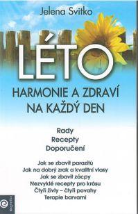 Léto - Harmonie a zdraví na každý den
