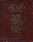 Lexikón erbov šľachty na Slovensku II. (Liptovská stolica - zemianske rody podľa Matiášovsképho zbierky erbov)
