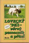 Lovecký pes-věrný pomocník a přítel