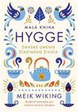 Malá kniha hygge dánskeho šťastného života