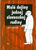 Malé dejiny jednej slovenskej rodiny