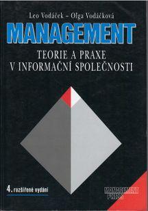 Managemet - Teorie a praxe v informační společnosti 4. rozšířené vydání