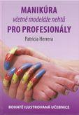 Manikúra včetně modeláže nehtů pro profesionály
