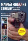 Manuál obranné střelby - Defenzivní a taktické použití pistole
