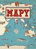 Mapy - Obrazová encyklopédia zaujímavostí zo všetkých kútov sveta