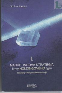 Marketingová stratégia firmy holdingového typu