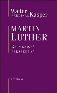 Martin Luther - Ekumenická perspektiva
